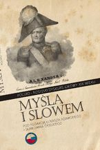 Myślą i słowem. Polsko-rosyjski dyskurs ideowy XIX wieku
