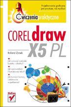 Okładka książki CorelDRAW X5 PL. Ćwiczenia praktyczne