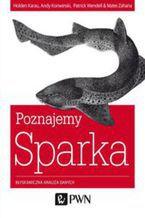 Okładka książki Poznajemy Sparka. Błyskawiczna analiza danych