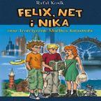 Felix, Net i Nika oraz Teoretycznie Możliwa Katastrofa (Tom 2)