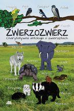 Zwierzozwierz. Charytatywna antologia o zwierzętach