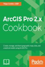Okładka książki ArcGIS Pro 2.x Cookbook