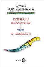 Dziesięciu Irańczyków i trup w Warszawie