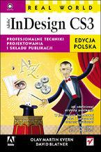 Okładka książki Real World Adobe InDesign CS3. Edycja polska