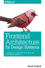 Okładka książki Frontend Architecture for Design Systems. A Modern Blueprint for Scalable and Sustainable Websites