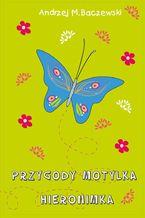 Przygody motylka Hieronimka