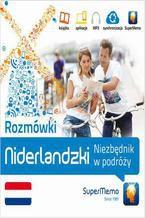 Rozmówki: Niderlandzki Niezbędnik w podróży