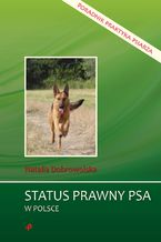 Status prawny psa w Polsce. Poradnik praktyka psiarza
