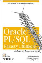Okładka książki Oracle PL/SQL. Pakiety i funkcje. Leksykon kieszonkowy