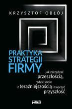 Praktyka strategii firmy
