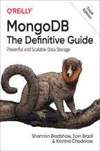 Okładka książki MongoDB: The Definitive Guide. Powerful and Scalable Data Storage. 3rd Edition
