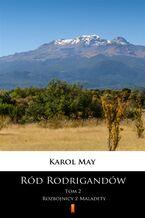Ród Rodrigandów (Tom 2). Ród Rodrigandów. Rozbójnicy z Maladety