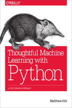 Okładka książki Thoughtful Machine Learning with Python. A Test-Driven Approach
