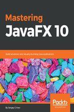 Okładka książki Mastering JavaFX 10