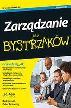 Zarządzanie dla bystrzaków. Wydanie III