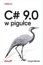 Okładka książki C# 9.0 w pigułce