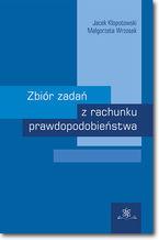 Okładka książki Zbiór zadań z rachunku prawdopodobieństwa