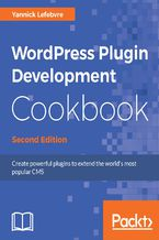 Okładka książki WordPress Plugin Development Cookbook - Second Edition