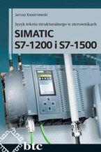 Okładka książki Język tekstu strukturalnego w sterownikach SIMATIC S7-1200 i S7-1500