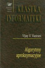Okładka książki Algorytmy aproksymacyjne
