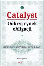 Catalyst - odkryj rynek obligacji