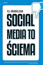 Okładka książki Social media to ściema
