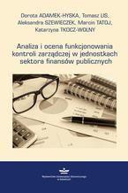 Analiza i ocena funkcjonowania kontroli zarządczej w jednostkach sektora finansów publicznych
