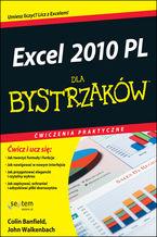 Excel 2010 PL. Ćwiczenia praktyczne dla bystrzaków