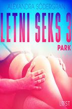 Letni seks 3: Park - opowiadanie erotyczne