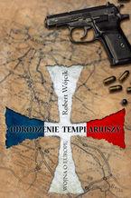Odrodzenie Templariuszy