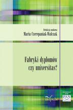 Fabryka dyplomów czy universitas?