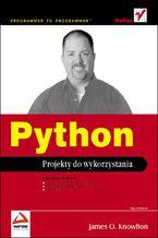 Okładka książki Python. Projekty do wykorzystania