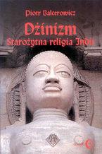 Dżinizm. Starożytna religia Indii