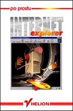 Okładka książki Po prostu Internet Explorer