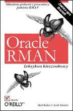 Okładka książki Oracle RMAN. Leksykon kieszonkowy
