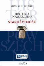Historia powszechna. Starożytność. Część 5. Świat cywilizowany od początku wczesnej epoki żelaza do wojen perskich (1200/1100-500/480)