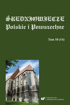Średniowiecze Polskie i Powszechne. T. 10 (14)