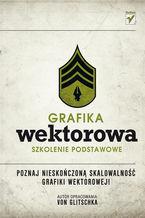 Okładka książki Grafika wektorowa. Szkolenie podstawowe