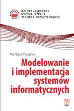 Modelowanie i implementacja systemów informatycznych