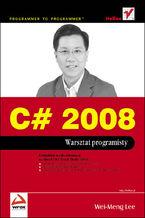 Okładka książki C# 2008. Warsztat programisty