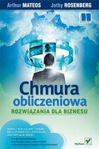 Okładka książki Chmura obliczeniowa. Rozwiązania dla biznesu