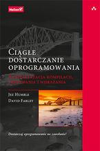 Okładka książki Ciągłe dostarczanie oprogramowania. Automatyzacja kompilacji, testowania i wdrażania
