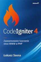 CodeIgniter 4. Zaawansowane tworzenie stron WWW w PHP