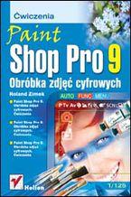 Okładka książki Paint Shop Pro 9. Obróbka zdjęć cyfrowych. Ćwiczenia