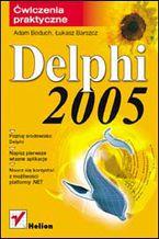 Okładka książki Delphi 2005. Ćwiczenia praktyczne