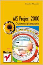 Okładka książki MS Project 2000. Ćwiczenia praktyczne