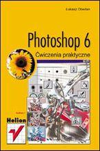 Okładka książki Photoshop 6. Ćwiczenia praktyczne