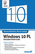 Windows 10 PL. Ćwiczenia praktyczne