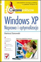 Okładka książki Windows XP. Naprawa i optymalizacja. Ćwiczenia praktyczne