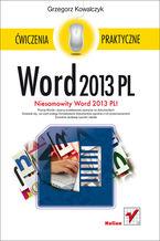 Word 2013 PL. Ćwiczenia praktyczne